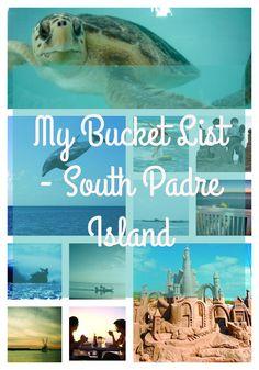 My Bucket List - South Padre Island