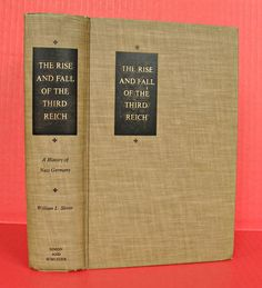 Rise and Fall of The Third Reich History Of Nazi Germany Vintage Book 1960 Old