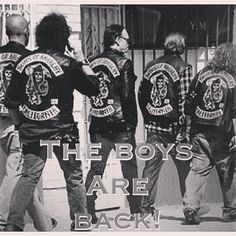 The boys are back- SOA Season 7 the final Ride