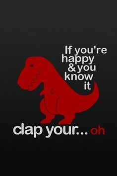 If your happy and you know it! My sister saw this picture and told me about it so I had to post this Enjoy :)