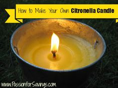 How to Make Your Own Citronella Candle