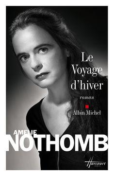 Le Voyage d'hiver de Amélie Nothomb Ma note: 2/5