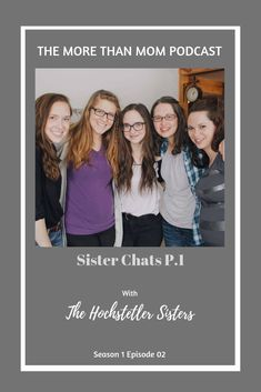 Kicking off the podcast by sitting down to chat with 3 sisters all about life, motherhood, community, marriage and so much more. This is Part 1 of our conversation. 4 Sisters, What Is Something, Sister In Law, Married Woman, Vulnerability, 2 In, Christianity, Marriage, Parenting