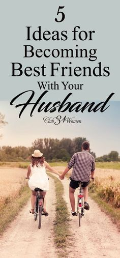 Do you ever wish you were closer friends with your husband? Well, you can! Here are some great ways to become best-friends with the man you married. ~ Club31Women via @Club31Women