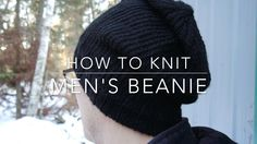 How to Knit | Men's Beanie