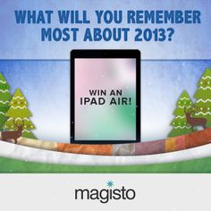 Have you entered our holiday contest yet? Share your favorite 2013 memories in a Movie, include #my2013 in the title and you could win an iPad Air or other great prizes!