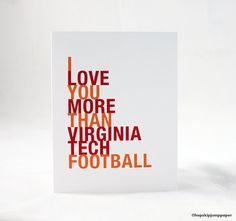 Virginia Tech Greeting Card I Love You More by HopSkipJumpPaper, $4.00