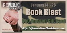 Republic - A Novel of America's Future Book Blast + $50 Amazon Gift Card ~ JamericanSpice