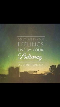 Live by believing