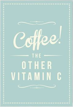 #coffee - Coffee the other vitamin c