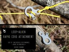 LoopAlien - Rapid Cord Attachment by David via Kickstarter. The LoopAlien makes attaching and adjusting cords a snap. Use it on tents tarps canopies cargo backpacks strollers and more!