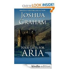 Amazon.com: FOUR GIFTS FOR ARIA (Historical Romance) eBook: Joshua Graham: Books