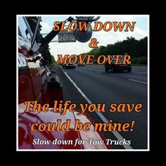 Slow Down Move Over
