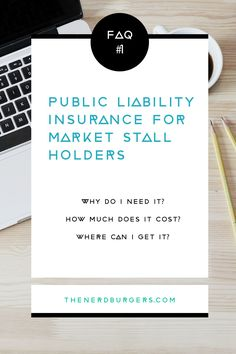 FAQ Edition 1: We discuss public liability insurance for market stall holders…