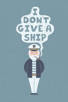 Sometimes you need to be a great sailor. You can't give a ship  just because we never own it.  But you should have to make it safe, and make sure it will come in a right time or right one #idontgiveaship #lovelife #lovequotes