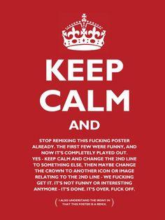Keep Calm And... Keep Calm And... Keep Calm And...