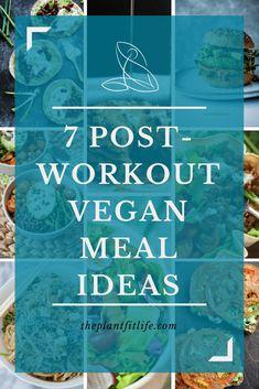 7 post-workout vegan meal ideas | vegan recipes | vegan meal ideas | plant-based diet | vegetarian | vegan healthy eating | healthy eating | clean eating | post-workout meal ideas | #veganfood