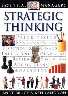 Strategic Thinking (Essential Managers) von Andy Bruce http://www.amazon.de/dp/0751327980/ref=cm_sw_r_pi_dp_8O7Jvb1YS27GB
