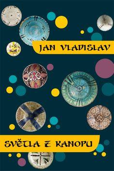 Jan Vladislav: Světla z Kanopu