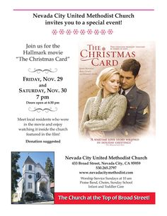 The Methodist Church in downtown Nevada City invites you to a screening of the Hallmark movie The Christmas Card, Friday & Saturday, November and The Christmas Card Movie, Hallmark Christmas Movies, Hallmark Movies, Christmas Cards, City Events, Local Events, Fun Events, Special Events, John Newton