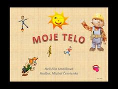 Moje Telo Slovak Language, Dental Health, Mojito, Human Body, Homeschool, Education, Disney Characters, Youtube, Crafts