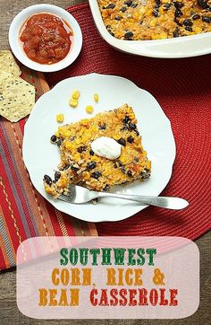 Family Dinner Dilemmas Solved with a Recipe for Southwest Corn, Rice & Bean Casserole Mexican Food Recipes, Vegetarian Recipes, Dinner Recipes, Healthy Recipes, Mexican Dishes, Free Recipes, Healthy Food, Bean Casserole, Casserole Recipes