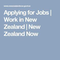 Applying for Jobs | Work in New Zealand | New Zealand Now