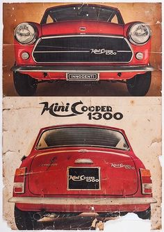 A poster for Innocenti, who made Minis in Italy. When I visited Italy as a child I was fascinated to see them. Sorry, I don't know where this image originates. Red Mini Cooper, Mini Cooper Classic, Classic Mini, Classic Cars, Mini Moris, Mini Lifestyle, John Cooper Works, Ford Capri, Fancy Cars