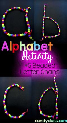 Students form alphabet letters with bead chains. There are some other great alphabet activities mentioned here that would work well in an elementary classroom. Teaching The Alphabet, Teaching Phonics, Alphabet Book, Kindergarten Literacy, Early Literacy, Alphabet Letters, Preschool Phonics, Grammar Activities, Word Work Activities