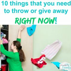 Top 10 things to throw away right now!!   Stop the clutter!