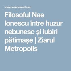 Filosoful Nae Ionescu între huzur nebunesc și iubiri pătimașe | Ziarul Metropolis Biography