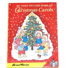 Favorite Christmas Books: My First Picture Book of Christmas Carols