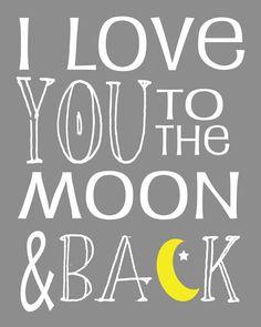 I Love You To The Moon and Back Subway Art by JoyfulArtDesigns