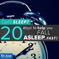 20 ways to fall asleep fast http://www.draxe.com #health #holistic #natural