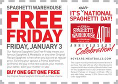 Pinned December 30th: Second spaghettie free #Friday at Spaghetti Warehouse #coupon via The Coupons App