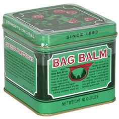 Bag Balm: Chapped lips, tits, dry skin, saddle sores, scrapes and minor cuts, dipper rash, eczema, pimples, minor burns, mechanical lubricant, fire starter. 12oz