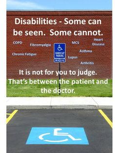 Don't Judge My Handicap Parking Spot. I think as a whole we all need to agree that judging people based off of looks is not the way we should live. Just because I may not look 'sick' does not mean I'm not fighting an inner battle and just because someone else takes a handicapped spot that I want does not give me the right to judge them. I am no better then the person next to me and they are no better than me. We are all equal. And we all deserve to be treated as such. itsjustabadday.com
