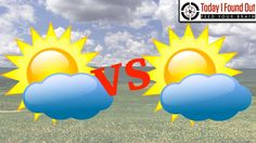 What's the Difference Between Partly Cloudy and Mostly Sunny?