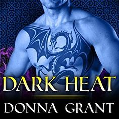 Dark Heat audiobook by Donna Grant - Rakuten Kobo Dragon King, Love Conquers All, Audio Books, The Darkest, Ebooks, Superhero, Reading, Movie Posters, Challenge