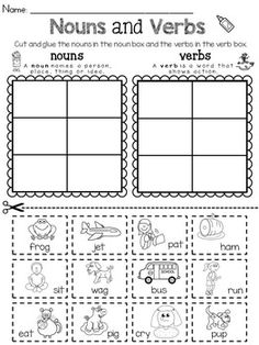 Noun Verb Cut and Paste Sort, JUST PRINT AND GO! No prep! Common core aligned to: CCSS.ELA-LITERACY.L.K.1.B Use frequently occurring nouns and verbs. Contents: Noun, Verb posters 4 sorting pages to choose from. Recording sheet This hand-on packet focuses on sorting nouns and verbs.