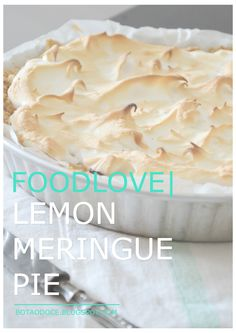 FOODLOVE | LEMON MERINGUE PIE CLICK FOR FULL RECIPE