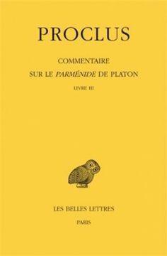 Commentaire sur le Parménide de Platon / Proclus