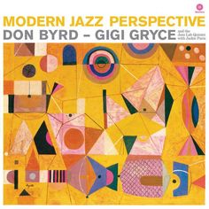 Modern Jazz Perspective - Don Byrd - Gig Gryce Jazz Lab - Columbia Records CL - art by S. Neil Fujita:
