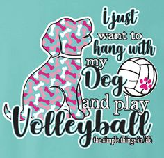 DOG Volleyball T-shirt by VictorySportsGraphics - Funny Volleyball Shirts - Ideas of Funny Volleyball Shirts - Life just can't get any better than playing volleyball and hanging with your pup! Volleyball Training, Volleyball Room, Funny Volleyball Shirts, Volleyball Posters, Volleyball Designs, Volleyball Setter, Volleyball Workouts, Volleyball Outfits, Coaching Volleyball