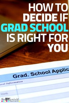 Grad school, Graduate school prep, Career advice, College resources, Graduate school, School - Going to grad school is a big decision, so don't skip these tips on everything you need to think about  -  #Gradschool