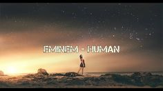 Eminem - Human ft. B.O.B 「New 2017 Remix」