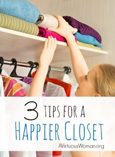 3 Tips for a Happier Closet @ AVirtuousWoman.org