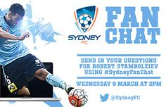 Sydney FC  	 #SydneyFanChat Is Back!   Our live Twitter Chat is back tomorrow with Sky Blues winger Robert Stambolziev hosting the session from 2pm! Tweet in your questions for Stambo now and intereact one on one with a Sydney FC player!