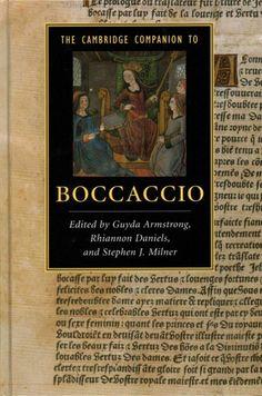 The Cambridge companion to Boccaccio / edited by Guyda Armstrong, Rhiannon Daniels, and Stephen J. Milner.