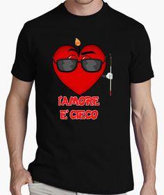 T-shirt L'AMORE E' CIECO